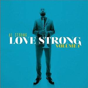 Love Strong Vol. 1 - Al Strong mp3 buy, full tracklist