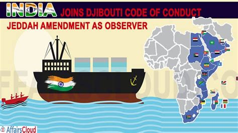 India Joined Djibouti Code of Conduct/ Jeddah Amendment as ...