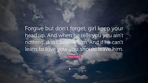 Tupac Shakur Qu... Forget Girlfriend Quotes