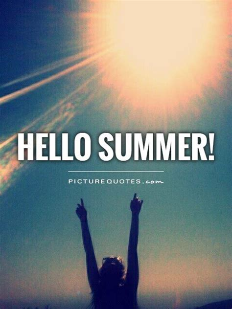 summer quotes and sayings hello summer picture quotes