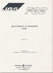Ge J85 Aircraft Turbo Jet Engine Maintenance  U0026 Prevention
