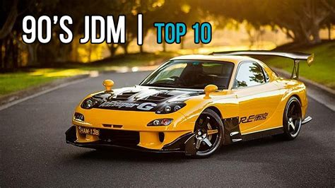 Top 10  Best 90's Japanese Jdm Cars We All Love! Youtube