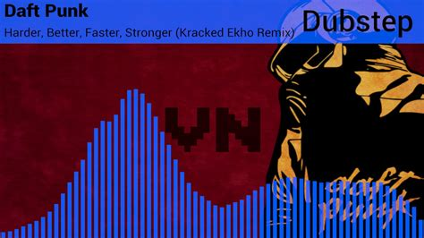 〔Dubstep〕 Daft Punk - Harder Better Faster Stronger ...