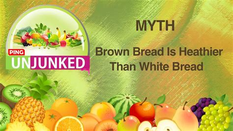 Food Myths Brown Bread Is Healthier Than White Bread