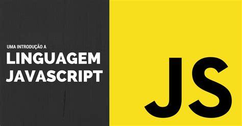javascript uma introducao ao completa ao javascript
