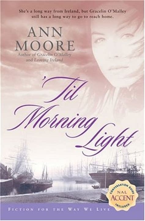 til morning light  ann moore reviews discussion
