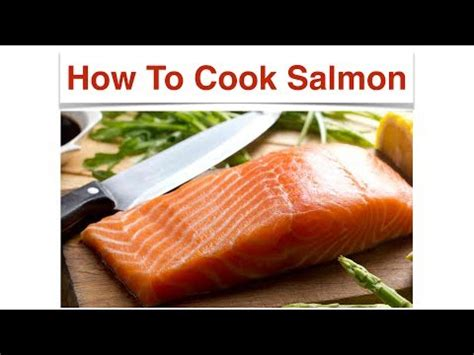 how to bake salmon how to cook salmon best videos how to cook salmon youtube