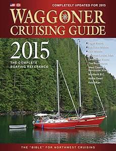 2015 Waggoner Cruising Guide By Burrows Bay Associates Llc