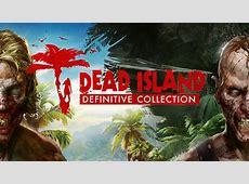 Dead Island Definitive Collection Dead Island Definitive Collection - PC gratuit » Extreme Co-Optimus - Dead Island Definitive Collection (PC) Co-Op