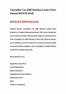 Caterpillar Cat 420e Backhoe Loader Parts Manual Download
