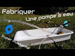 Fabriquer Une Fontaine Sans Pompe : comment faire une pompe eau ultra puissante diy water pump youtube ~ Melissatoandfro.com Idées de Décoration