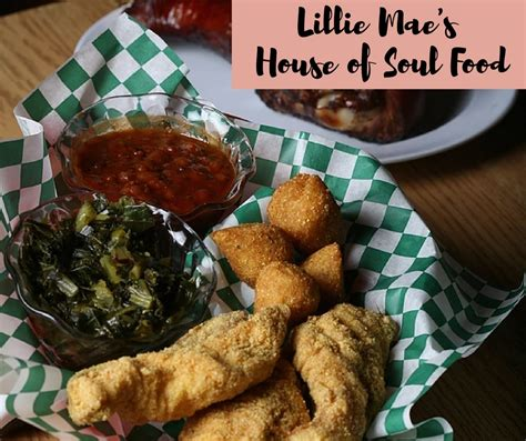 cuisine mae welcome to lillie mae 39 s house of soul food