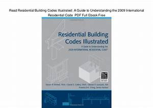 Read Residential Building Codes Illustrated: A Guide to ...