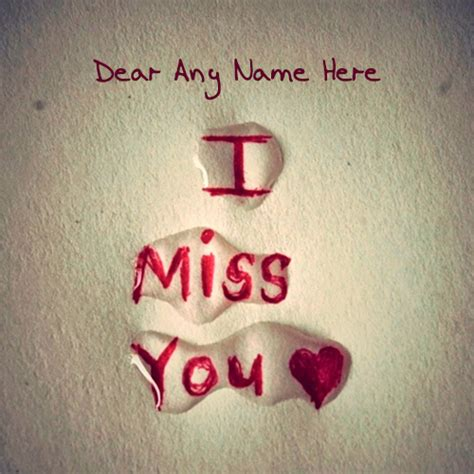 I And Miss You Images I Miss You Images With Name Edit