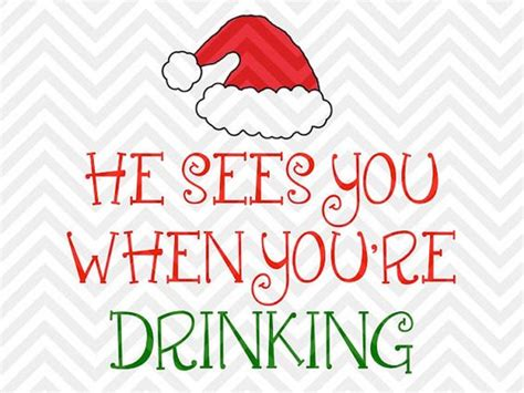 wine glass sayings svg he sees you when you 39 re drinking christmas wine glass svg