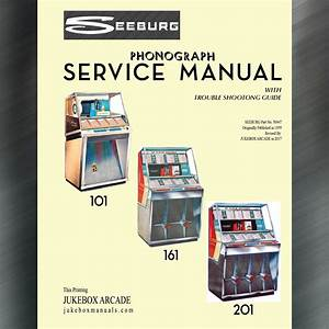 Seeburg 101  161  201  Service Manual And Troubleshooting