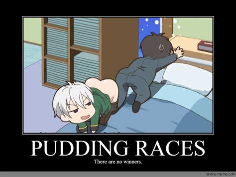 Pudding Meme - pudding races anime meme com