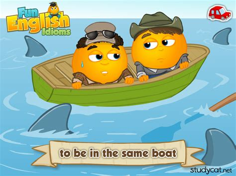 To Boat With Meaning to be in the same boat idioms explained by studycat