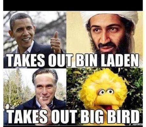 Obama Bin Laden Meme - political memes mitt romney vs big bird