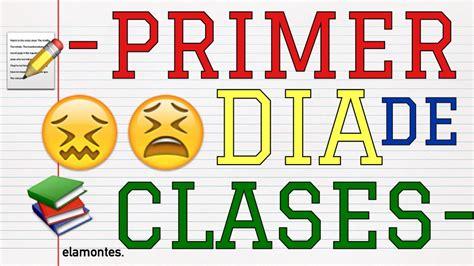 -PRIMER DÍA DE CLASES. em- - YouTube