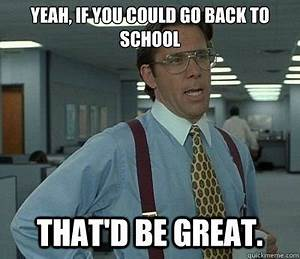 All the back to school memes you can handle