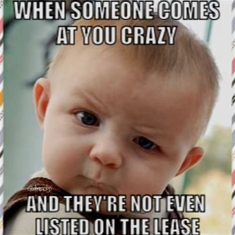 Property Management Memes - 20 best leasing images on pinterest work humor property management humor and funny stuff
