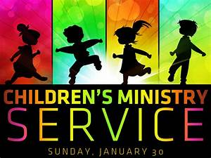Children's Ministry Service — Grace Baptist Church ...