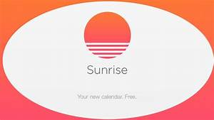 Sunrise Calendar, tutto quello che ti serve in un unico posto!