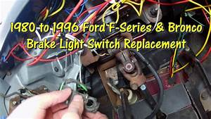 How To Replace The Brake Light Switch 80-96 Ford F Series  U0026 Bronco By  Gettinjunkdone