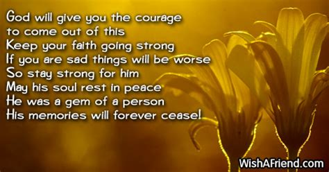 god  give   courage sympathy message  loss  father