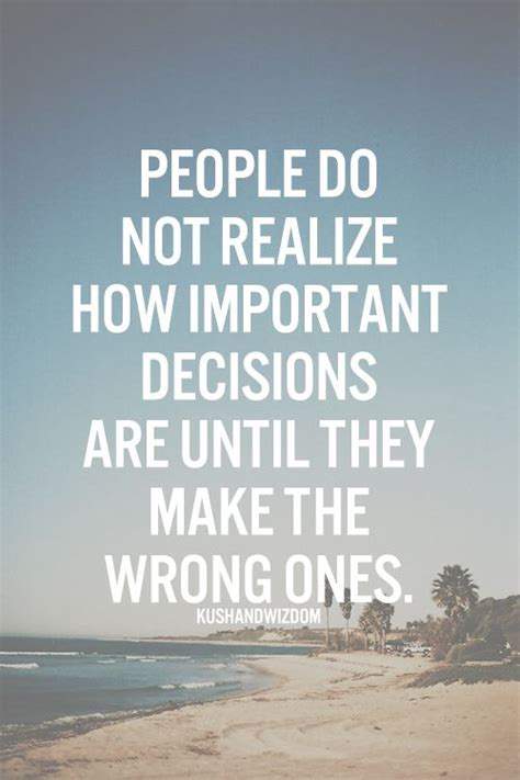 important decisions quotes image quotes  relatablycom