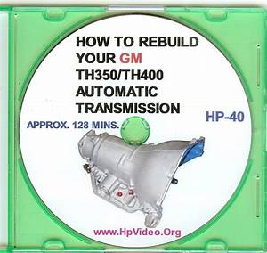 How To Rebuild Your Gm Th350    Th400 Automatic