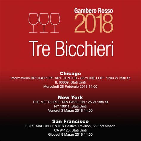 bicchieri gambero rosso gambero rosso tre bicchieri usa tour 2018 marotti ci