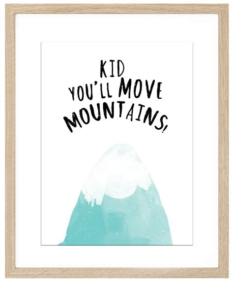 Cowboy Baby Decor by Kid You Ll Move Mountains Art Print