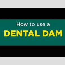 How To Use A Dental Dam Youtube