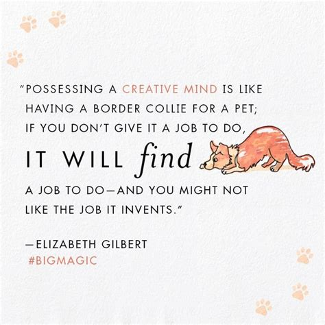 quotes  elizabeth gilberts big magic popsugar smart