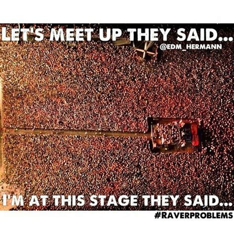 Music Festival Meme - pin by paige himes on festival style pinterest