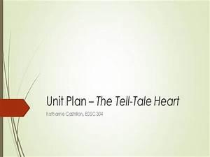 Unit Plan  U2013 The Tell