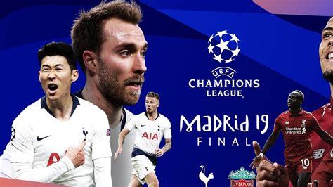 Liverpool V Tottenham Champions League Final : Uefa ...