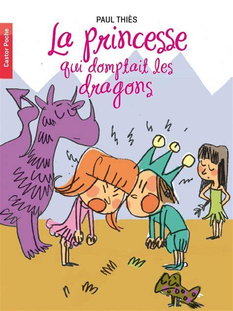Le Prince Des Dragons La Nouvelle S 233 Rie D Heroic La Princesse Qui D 233 Testait Les Princes Charmants Et La