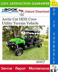 Best  U2606 U2606 2017 Arctic Cat Hdx Crew Utility Terrain Vehicle