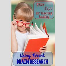 Elementary Matters Five Tips For Teaching Reading Using Recent Brain Research