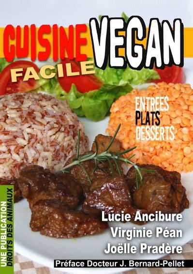 cuisine vegan facile droits des animaux edition