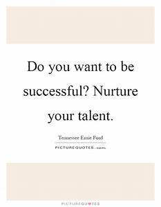 Do you want to ... Nurture Life Quotes
