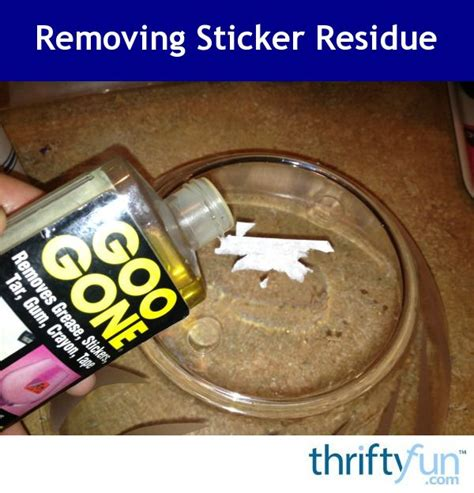 remove sticker residue the 25 best remove sticker residue ideas on pinterest remove stickers diy glass cleaning and