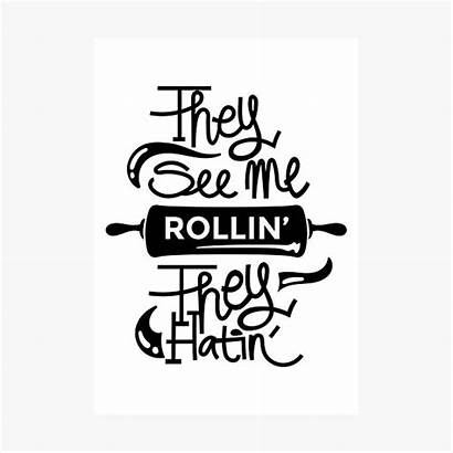 They Rollin Redbubble