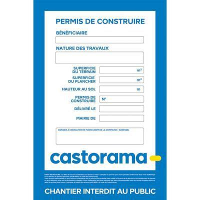 Panneau Permis De Construire Panneau Chantier Permis De Construire 120 X 80 Cm Castorama
