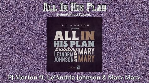 PJ Morton ft. Le'Andria Johnson & Mary Mary - All In His ...