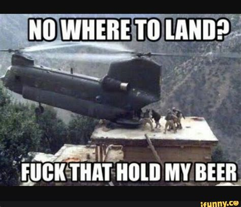 Hold My Beer Meme - 218 best shut up carl images on pinterest funny military funny stuff and military memes