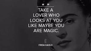 Frida Kahlo - C... Frida Kahlo Love Quotes